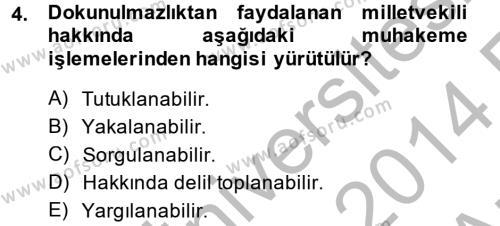 Ceza Muhakemesi Hukuku Dersi 2013 - 2014 Yılı (Vize) Ara Sınavı 4. Soru