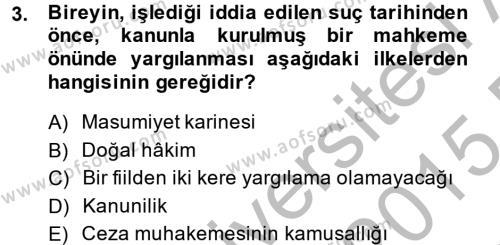Ceza Muhakemesi Hukuku Dersi 2014 - 2015 Yılı (Vize) Ara Sınavı 3. Soru