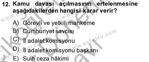 Ceza Muhakemesi Hukuku Dersi 2014 - 2015 Yılı (Final) Dönem Sonu Sınavı 12. Soru