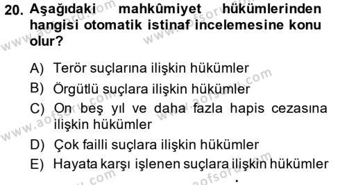Ceza Muhakemesi Hukuku Dersi 2014 - 2015 Yılı (Final) Dönem Sonu Sınavı 20. Soru
