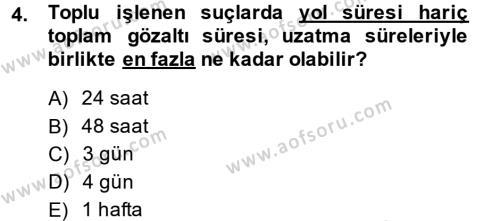 Ceza Muhakemesi Hukuku Dersi 2014 - 2015 Yılı (Final) Dönem Sonu Sınavı 4. Soru
