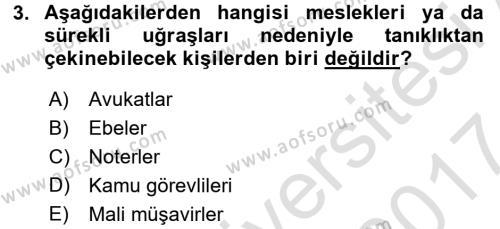 Ceza Muhakemesi Hukuku Dersi 2016 - 2017 Yılı (Final) Dönem Sonu Sınavı 3. Soru