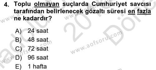 Ceza Muhakemesi Hukuku Dersi 2016 - 2017 Yılı (Final) Dönem Sonu Sınavı 4. Soru