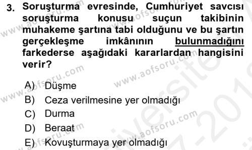 Ceza Muhakemesi Hukuku Dersi 2017 - 2018 Yılı (Vize) Ara Sınavı 3. Soru