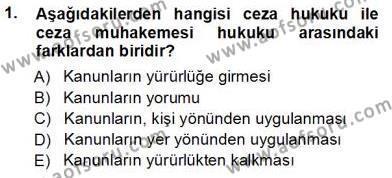 Adalet Bölümü 3. Yarıyıl Ceza Hukuku Dersi 2014 Yılı Güz Dönemi Tek Ders Sınavı 1. Soru