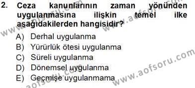 Adalet Bölümü 3. Yarıyıl Ceza Hukuku Dersi 2014 Yılı Güz Dönemi Tek Ders Sınavı 2. Soru