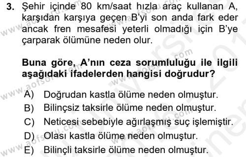 Ceza Hukuku Dersi 2016 - 2017 Yılı (Final) Dönem Sonu Sınav Soruları 3. Soru