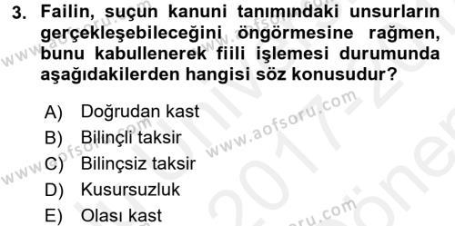 Ceza Hukuku Dersi 2017 - 2018 Yılı (Final) Dönem Sonu Sınavı 3. Soru