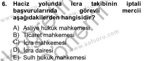 İcra İflas Hukuku Dersi 2012 - 2013 Yılı (Vize) Ara Sınavı 6. Soru