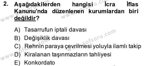 İcra İflas Hukuku Dersi 2013 - 2014 Yılı (Final) Dönem Sonu Sınavı 2. Soru
