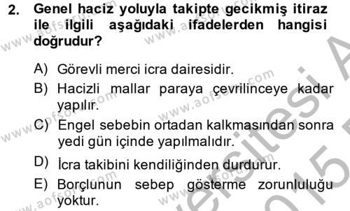 İcra İflas Hukuku Dersi 2014 - 2015 Yılı (Final) Dönem Sonu Sınav Soruları 2. Soru
