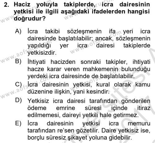 İcra İflas Hukuku Dersi 2016 - 2017 Yılı (Final) Dönem Sonu Sınavı 2. Soru