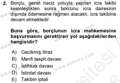 İcra İflas Hukuku Dersi 2017 - 2018 Yılı (Final) Dönem Sonu Sınavı 2. Soru