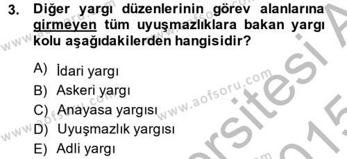 Yargı Örgütü Ve Tebligat Hukuku Dersi 2014 - 2015 Yılı (Final) Dönem Sonu Sınavı 3. Soru