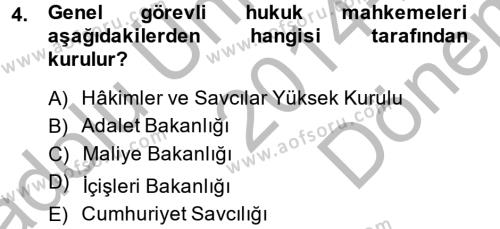 Yargı Örgütü Ve Tebligat Hukuku Dersi 2014 - 2015 Yılı (Final) Dönem Sonu Sınavı 4. Soru