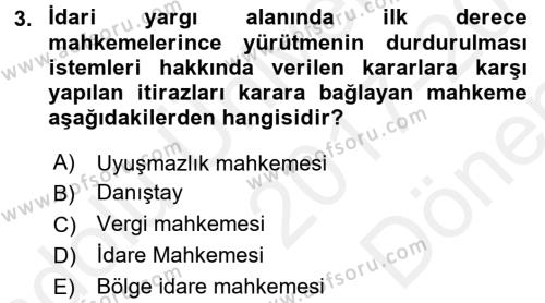 Yargı Örgütü Ve Tebligat Hukuku Dersi 2017 - 2018 Yılı (Final) Dönem Sonu Sınav Soruları 3. Soru