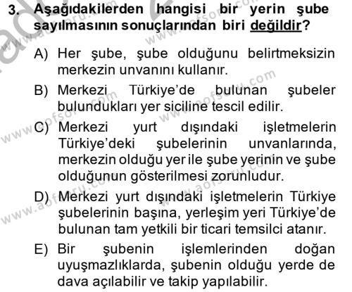 Ticaret Hukuku Dersi 2013 - 2014 Yılı Ara Sınavı 3. Soru