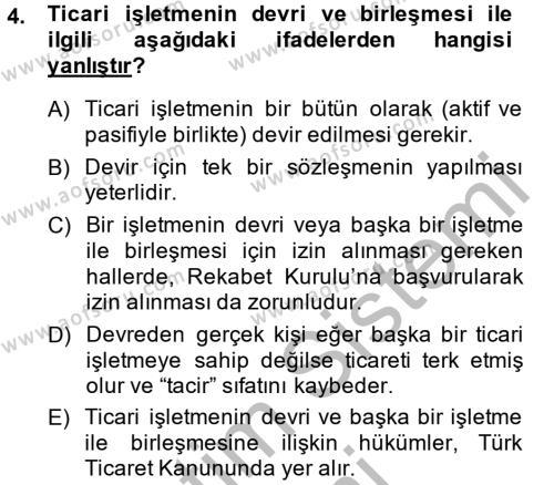 İktisat Bölümü 4. Yarıyıl Ticaret Hukuku Dersi 2014 Yılı Bahar Dönemi Ara Sınavı 4. Soru