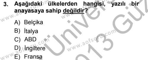 Uluslararası İlişkiler Bölümü 3. Yarıyıl Anayasa Hukuku Dersi 2013 Yılı Güz Dönemi Ara Sınavı 3. Soru
