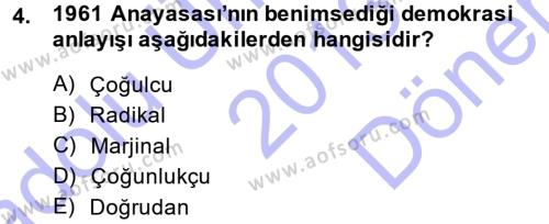 Kamu Yönetimi Bölümü 3. Yarıyıl Anayasa Hukuku Dersi 2014 Yılı Güz Dönemi Dönem Sonu Sınavı 4. Soru