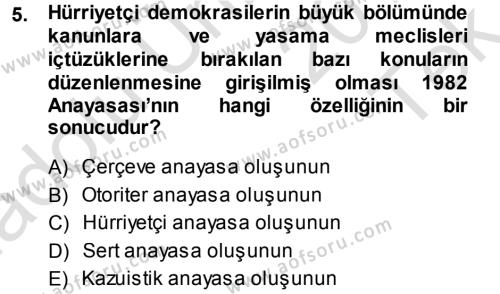 Kamu Yönetimi Bölümü 3. Yarıyıl Anayasa Hukuku Dersi 2014 Yılı Güz Dönemi Tek Ders Sınavı 5. Soru