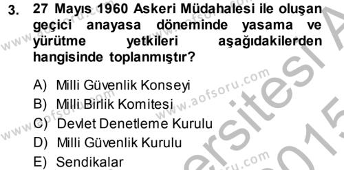 Anayasa Hukuku Dersi 2014 - 2015 Yılı Dönem Sonu Sınavı 3. Soru