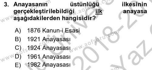 Anayasa Hukuku Dersi 2018 - 2019 Yılı Yaz Okulu Sınav Soruları 3. Soru