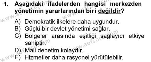 Kamu Yönetimi Bölümü 4. Yarıyıl İdare Hukuku Dersi 2013 Yılı Bahar Dönemi Ara Sınavı 1. Soru