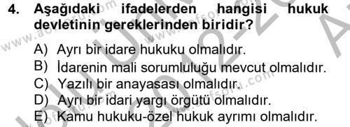 Kamu Yönetimi Bölümü 4. Yarıyıl İdare Hukuku Dersi 2013 Yılı Bahar Dönemi Ara Sınavı 4. Soru
