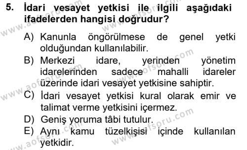 Kamu Yönetimi Bölümü 4. Yarıyıl İdare Hukuku Dersi 2013 Yılı Bahar Dönemi Ara Sınavı 5. Soru
