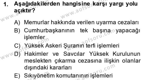 Yerel Yönetimler Bölümü 4. Yarıyıl İdare Hukuku Dersi 2014 Yılı Bahar Dönemi Ara Sınavı 1. Soru