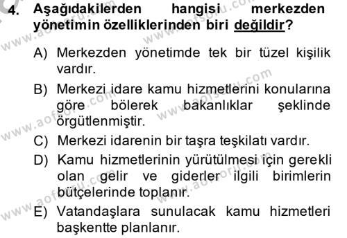 Yerel Yönetimler Bölümü 4. Yarıyıl İdare Hukuku Dersi 2014 Yılı Bahar Dönemi Ara Sınavı 4. Soru