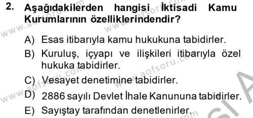 Kamu Yönetimi Bölümü 4. Yarıyıl İdare Hukuku Dersi 2014 Yılı Bahar Dönemi Dönem Sonu Sınavı 2. Soru