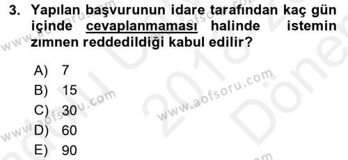İdare Hukuku Dersi 2018 - 2019 Yılı (Final) Dönem Sonu Sınav Soruları 3. Soru