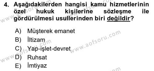 İdare Hukuku Dersi 2018 - 2019 Yılı (Final) Dönem Sonu Sınav Soruları 4. Soru