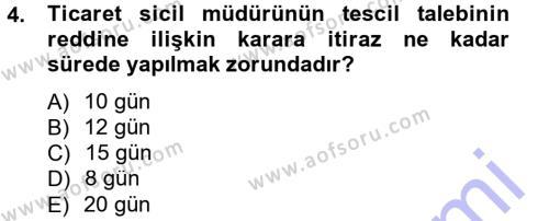 Ticaret Hukuku 1 Dersi 2012 - 2013 Yılı (Final) Dönem Sonu Sınav Soruları 4. Soru