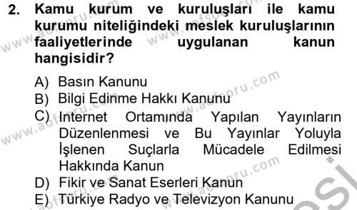 Halkla İlişkiler ve Reklamcılık Bölümü 7. Yarıyıl Medya Hukuku Dersi 2013 Yılı Güz Dönemi Ara Sınavı 2. Soru