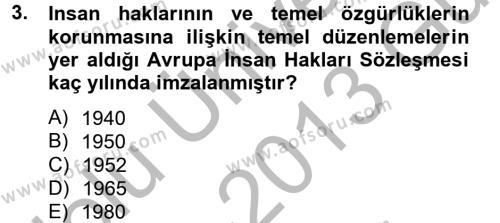 Medya ve İletişim Bölümü 3. Yarıyıl Medya Hukuku Dersi 2013 Yılı Güz Dönemi Ara Sınavı 3. Soru