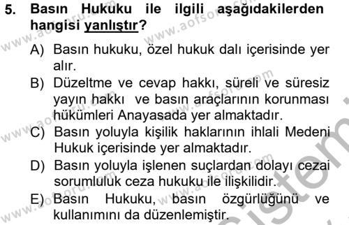 Medya ve İletişim Bölümü 3. Yarıyıl Medya Hukuku Dersi 2013 Yılı Güz Dönemi Ara Sınavı 5. Soru