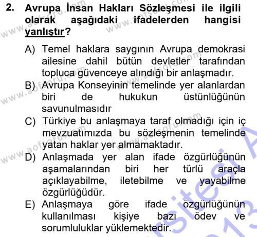 Medya ve İletişim Bölümü 3. Yarıyıl Medya Hukuku Dersi 2013 Yılı Güz Dönemi Dönem Sonu Sınavı 2. Soru