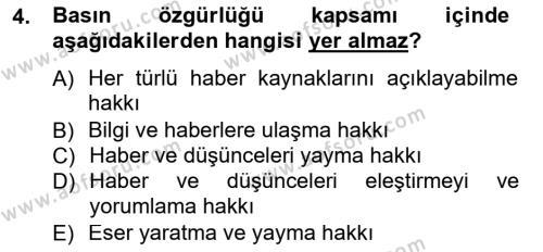 Medya ve İletişim Bölümü 3. Yarıyıl Medya Hukuku Dersi 2013 Yılı Güz Dönemi Dönem Sonu Sınavı 4. Soru