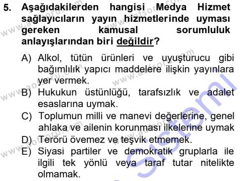Halkla İlişkiler ve Reklamcılık Bölümü 7. Yarıyıl Medya Hukuku Dersi 2013 Yılı Güz Dönemi Dönem Sonu Sınavı 5. Soru