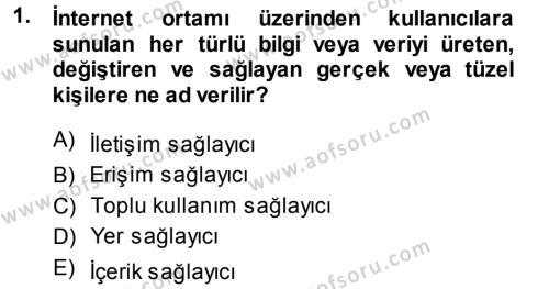 Halkla İlişkiler ve Reklamcılık Bölümü 7. Yarıyıl Medya Hukuku Dersi 2014 Yılı Güz Dönemi Ara Sınavı 1. Soru