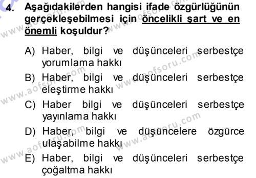 Halkla İlişkiler ve Reklamcılık Bölümü 7. Yarıyıl Medya Hukuku Dersi 2014 Yılı Güz Dönemi Ara Sınavı 4. Soru