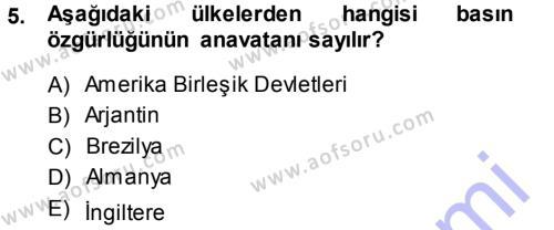 Halkla İlişkiler ve Reklamcılık Bölümü 7. Yarıyıl Medya Hukuku Dersi 2014 Yılı Güz Dönemi Ara Sınavı 5. Soru