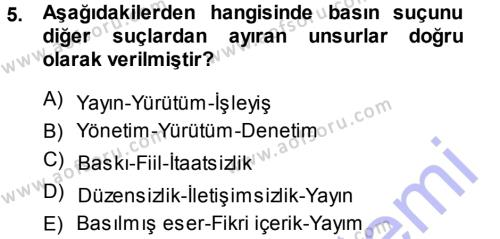 Medya ve İletişim Bölümü 3. Yarıyıl Medya Hukuku Dersi 2014 Yılı Güz Dönemi Dönem Sonu Sınavı 5. Soru