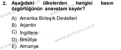 Medya Hukuku Dersi 2013 - 2014 Yılı Tek Ders Sınav Soruları 2. Soru