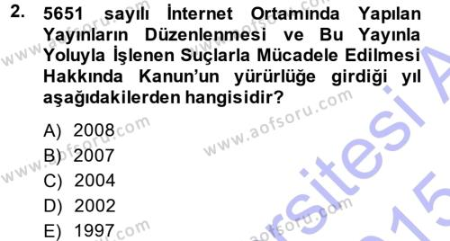 Halkla İlişkiler ve Reklamcılık Bölümü 7. Yarıyıl Medya Hukuku Dersi 2015 Yılı Güz Dönemi Ara Sınavı 2. Soru