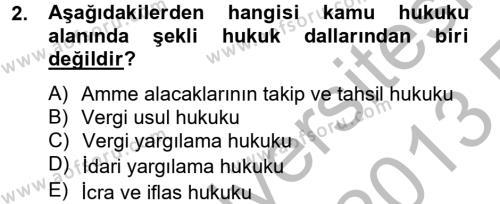 Maliye Bölümü 4. Yarıyıl Vergi Usul Hukuku Dersi 2013 Yılı Bahar Dönemi Ara Sınavı 2. Soru