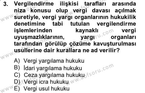 Maliye Bölümü 4. Yarıyıl Vergi Usul Hukuku Dersi 2013 Yılı Bahar Dönemi Ara Sınavı 3. Soru